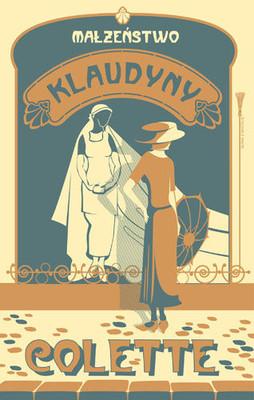 Colette - Małżeństwo Klaudyny / Colette - Claudine en ménage