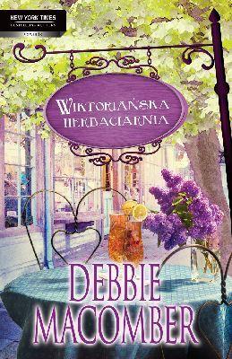 Debbie Macomber - Wiktoriańska Herbaciarnia / Debbie Macomber - 6 Rainier Drive