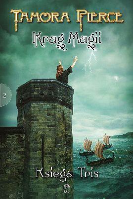 Tamora Pierce - Księga Tris. Krąg Magii