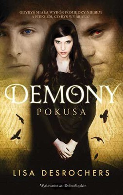 Lisa Desrochers - Demony. Pokusa