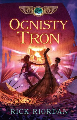 Rick Riordan - Ognisty Tron / Rick Riordan - The Throne of Fire