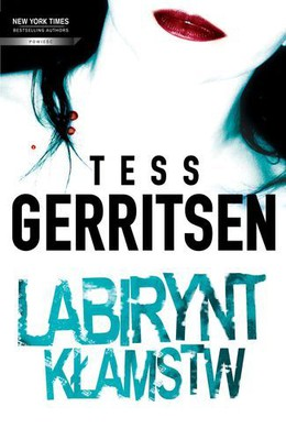 Tess Gerritsen - Labirynt Kłamstw / Tess Gerritsen - Call After Midnight / Whistleblower
