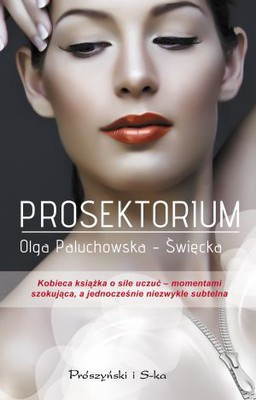 Olga Paluchowska-Święcka - Prosektorium