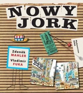 Zdenek Mahler, Vladimir Fuka - Nowy Jork / Zdenek Mahler, Vladimir Fuka - New York