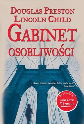 Douglas Preston, Lincoln Child - Gabinet Osobliwości / Douglas Preston, Lincoln Child - The Cabinet of Curiosities