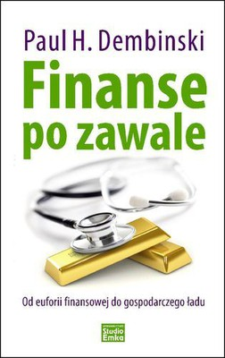 Paul H. Dembinski - Finanse po Zawale
