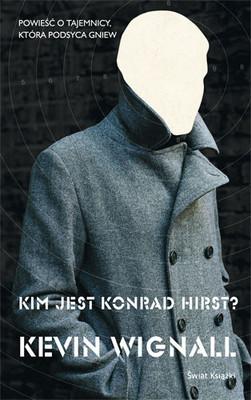 Kevin Wignall - Kim Jest Konrad Hirst? / Kevin Wignall - Who Is Conrad Hirst?