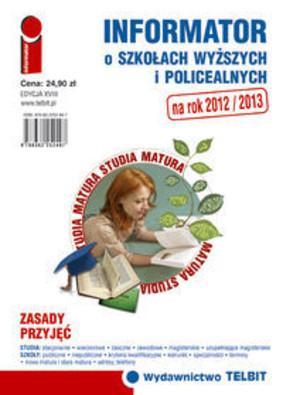 Informator o Szkołach Wyższych i Policealnych 2012/2013