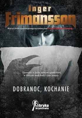 Inger Frimansson - Dobranoc, Kochanie / Inger Frimansson - Goodnight, Beautiful