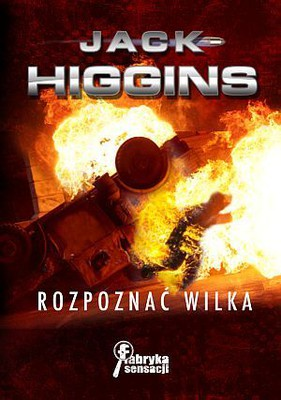Jack Higgins - Rozpoznać Wilka