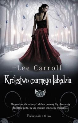 Lee Carroll - Królestwo Czarnego Łabędzia / Lee Carroll - Black Swan Rising
