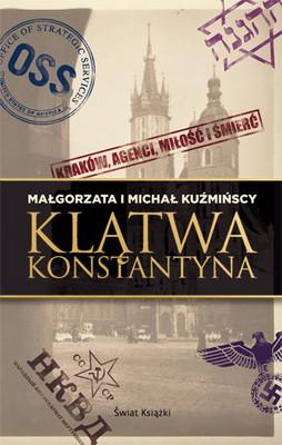 Michał Kuźmiński, Małgorzata Kuźmińska - Klątwa Konstantyna