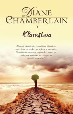 Diane Chamberlain - Kłamstwa / Diane Chamberlain - Deception