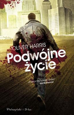 Oliver Harris - Podwójne Życie / Oliver Harris - Double Life
