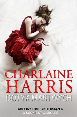Charlaine Harris - Dotyk Martwych