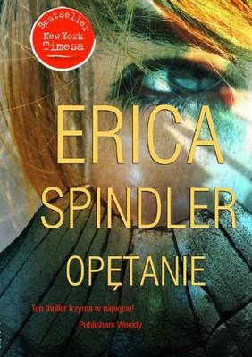Erica Spindler - Opętanie / Erica Spindler - Watch Me Die