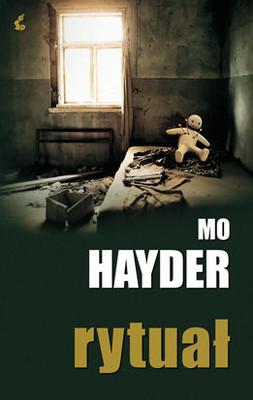 Mo Hayder - Rytuał / Mo Hayder - Ritual