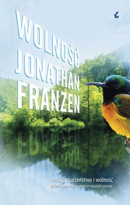 Jonathan Franzen - Wolność / Jonathan Franzen - Freedom