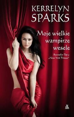 Kerrelyn Sparks - Moje wielkie wampirze wesele