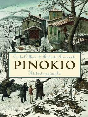 Carlo Collodi - Pinokio. Historia pajacyka