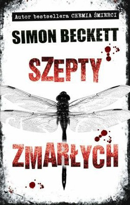 Simon Beckett - Szepty zmarłych / Simon Beckett - Whispers of the dead