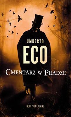 Umberto Eco - Cmentarz w Pradze / Umberto Eco - Il Cimitero di Praga