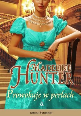 Madeline Hunter - Prowokuje w Perłach / Madeline Hunter - Provocative in Pearls