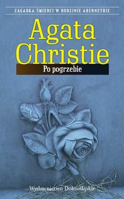 Agatha Christie - Po pogrzebie / Agatha Christie - After the Funeral