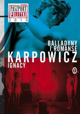 Ignacy Karpowicz - Balladyny i romanse