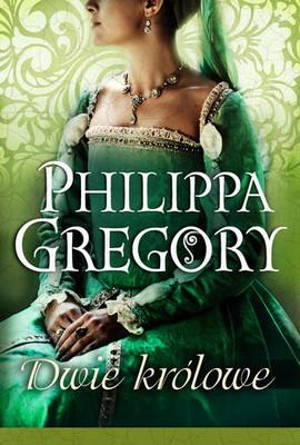 Philippa Gregory - Dwie królowe