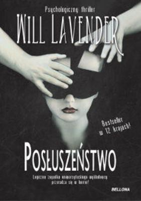 Will Lavender - Posłuszeństwo / Will Lavender - Allegiance