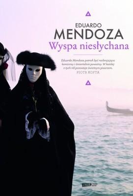 Eduardo Mendoza - Wyspa niesłychana / Eduardo Mendoza - La isla inaudita