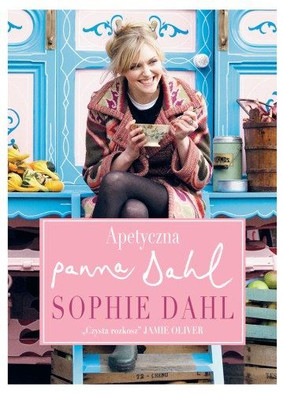 Sophie Dahl - Apetyczna Panna Dahl