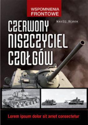 Wasilij  Krysow - Czerwony niszczyciel czołgów