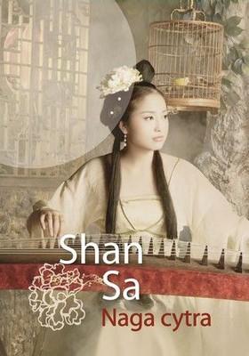 Shan Sa - Naga cytra / Shan Sa - La cithare nue