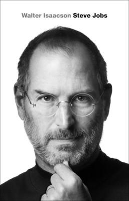 Walter Isaacson - Steve Jobs / Walter Isaacson - Steve Jobs: A Biography