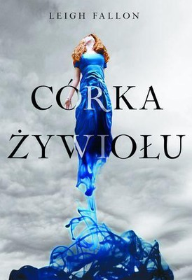 Leigh Fallon - Córka żywiołu / Leigh Fallon - Carrier of the Mark