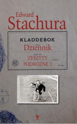 Edward Stachura - Dziennik. Zeszyty podróżne 2