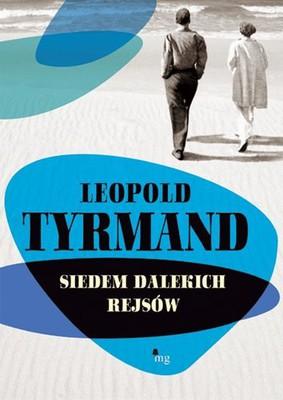 Leopold Tyrmand - Siedem dalekich rejsów