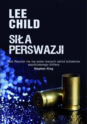 Lee Child - Siła perswazji / Lee Child - Persuader