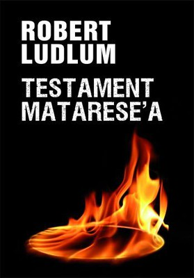 Robert Ludlum - Testament Matarese'a / Robert Ludlum - The Matarese circle