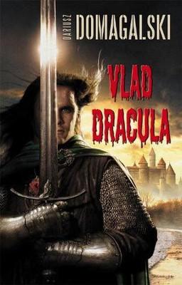Dariusz Domagalski - Vlad Dracula