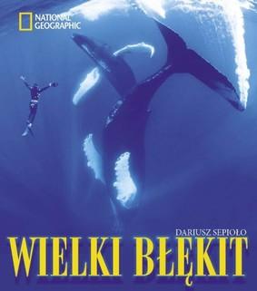 Dariusz Sepioło - Wielki błękit