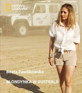 Beata Pawlikowska - Blondynka w Australii