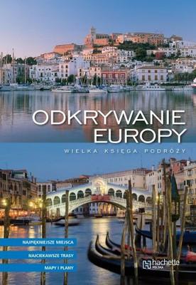 Odkrywanie Europy. Wielka księga podróży