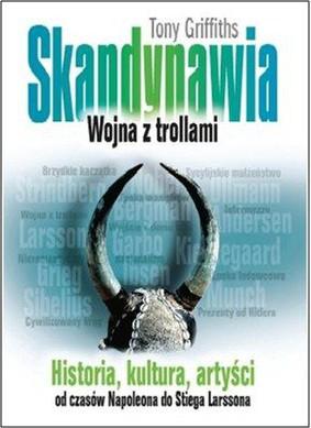 Tony Griffiths - Skandynawia. Wojna z trollami