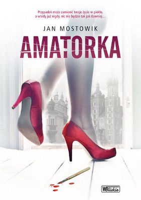Jan Mostowik - Amatorka