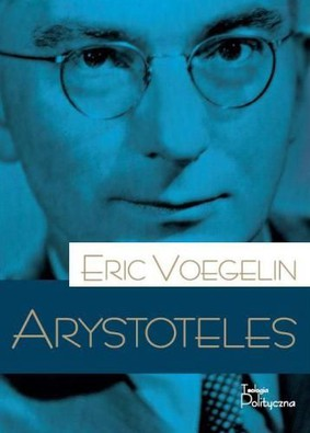Eric Voegelin - Arystoteles