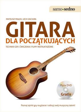 Mateusz Małek, Lech Zaciura - Gitara dla początkujących