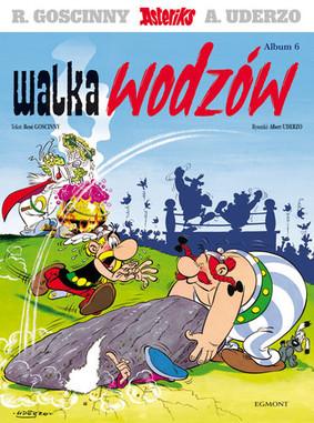 Rene Goscinny, Albert Uderzo - Asteriks 6. Walka wodzów